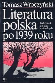 ,, Literatura polska po 1939'' : T.Wroczyński