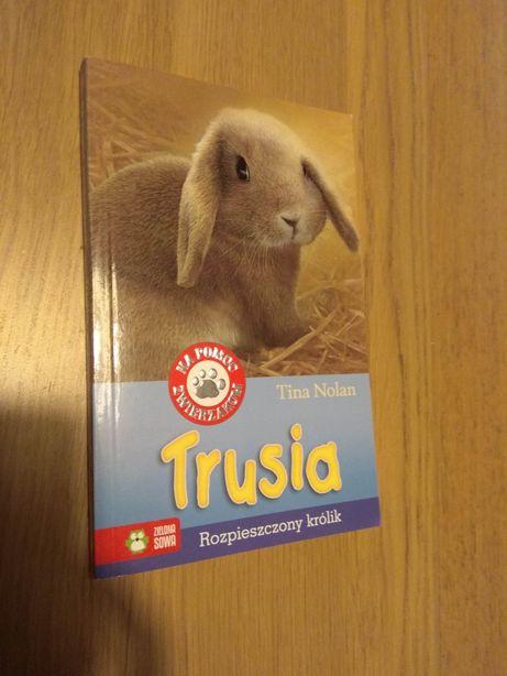 """Książka dla dzieci """"Trusia"""" wyd. zielona sowa"""