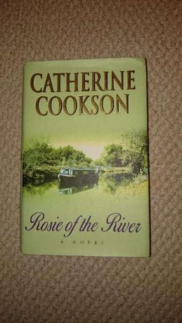 Rosie of the river (Catherine Cookson)