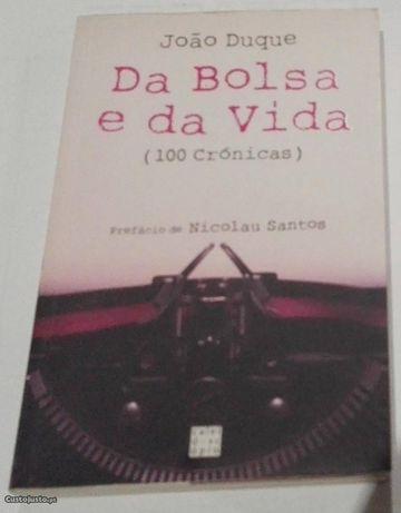 """""""Da bolsa e da vida"""" de João Duque"""