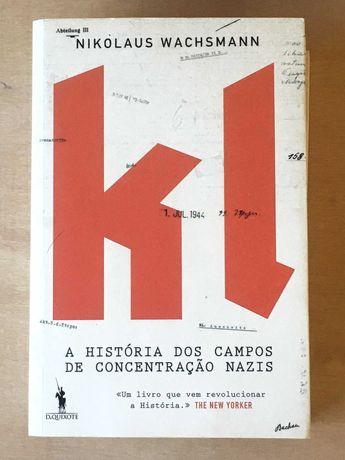 KL A História dos Campos de Concentração Nazis, Nikolaus Wachsmann