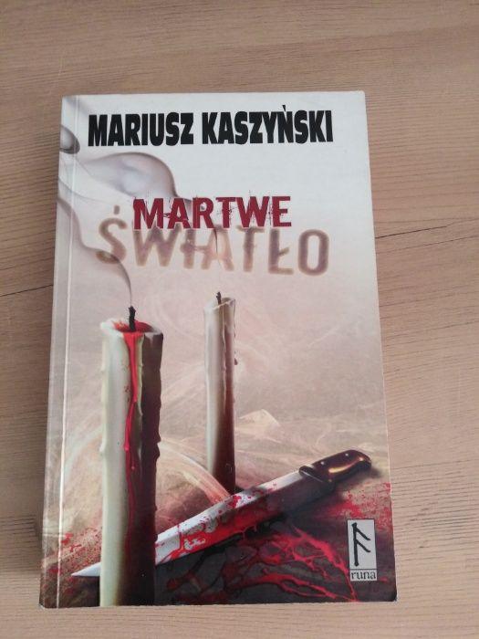 Mariusz Kaszyński - Martwe światło