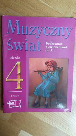 Muzyczny świat 4 podręcznik z ćwiczeniami cz 2 podstawowka