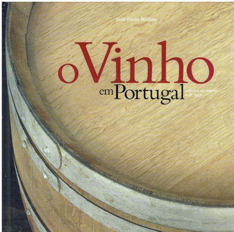 2826 CTT O Vinho em Portugal de João Paulo Martins