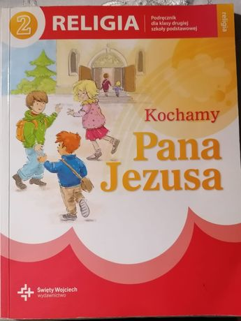 Podręcznik Kochamy Pana Jezusa klasa 2
