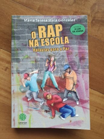 O Rap na Escola - Maria Teresa Maia Gonzalez