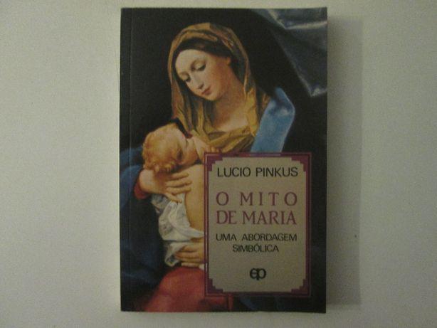 O mito de Maria- Uma abordagem simbólica-Lucio Pinkus