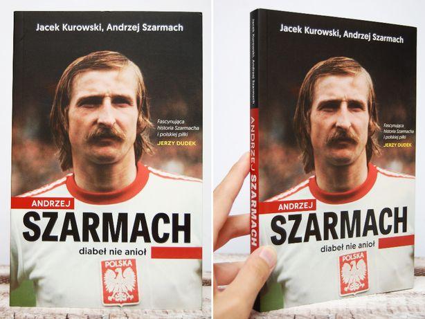 """""""Andrzej Szarmach. Diabeł nie anioł"""" Kurowski, Szarmach, nowa książka"""