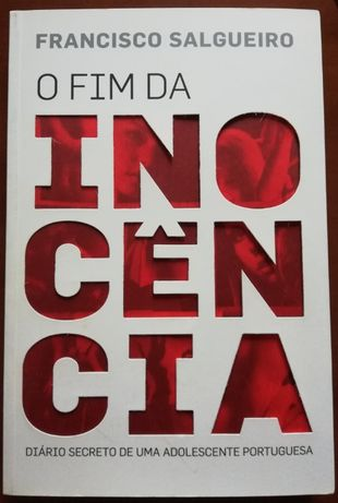 Livro O Fim da Inocência: Diário secreto de uma adolescente portuguesa