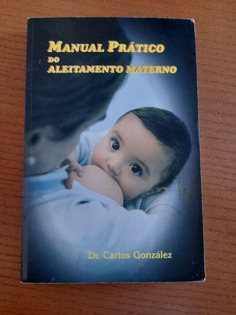 Manual prático do aleitamento materno de Carlos González