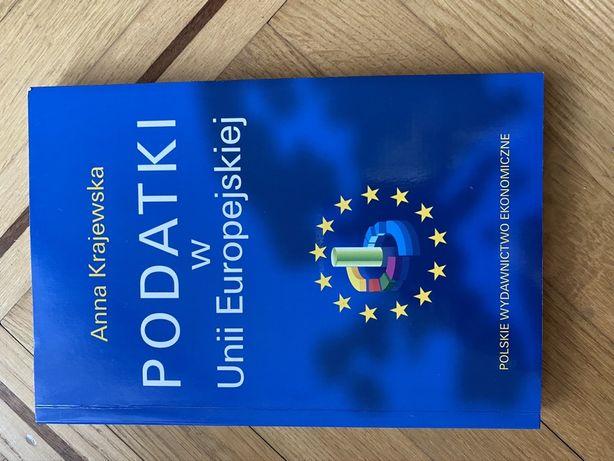 Książka podatki w unii europejskiej anna krajewska