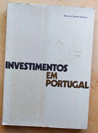 Investimentos em Portugal - Banco de Fomento Nacional, livro Ed. 1972