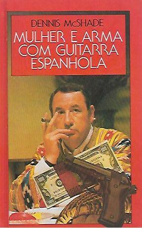 Mulher e arma com guitarra espanhola_Dennis McShade_Círculo de Leitore