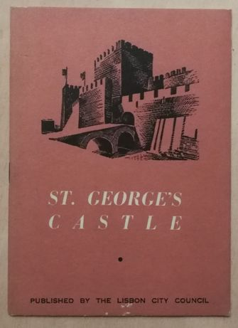 st. george`s castle, published by the lisbon city council