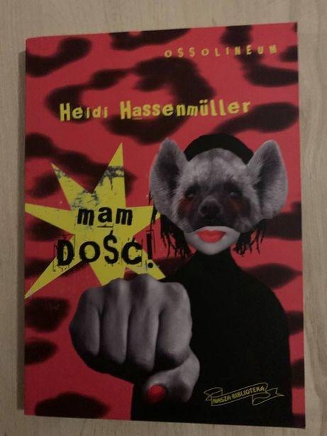 Mam dość! Heidi Hassenmüller