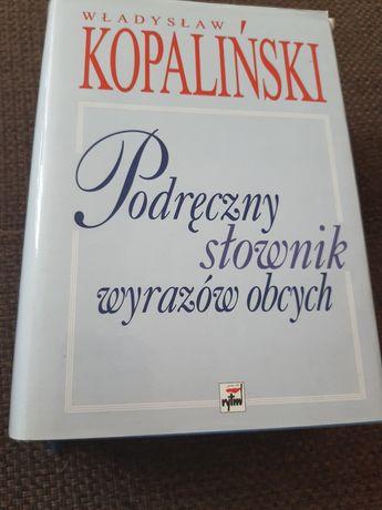 Podręczny słownik wyrazów obcych.  Władysław Kopaliński