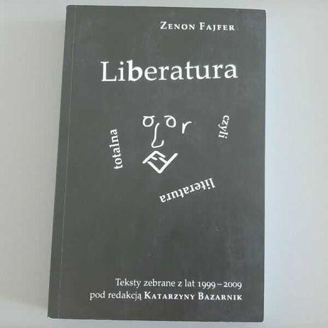 Liberatura. Teksty zebrane z lat 1999--2009-Zenon Fajfer