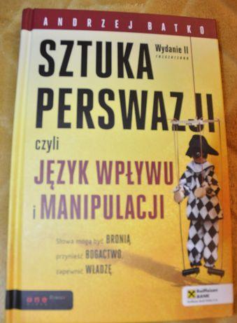 Sztuka persfazji Andrzej Batko