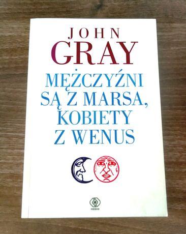 John Grey- Mężczyźni są z Marsa a kobiety z Wenus
