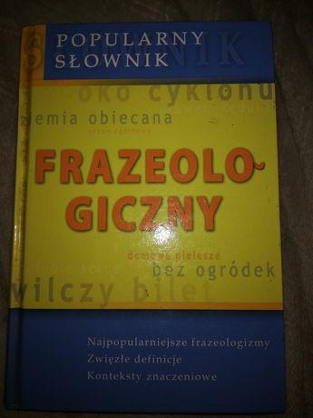 Slownik frazeologiczny polski ksiazka definicjd i konteksty znaczeniow