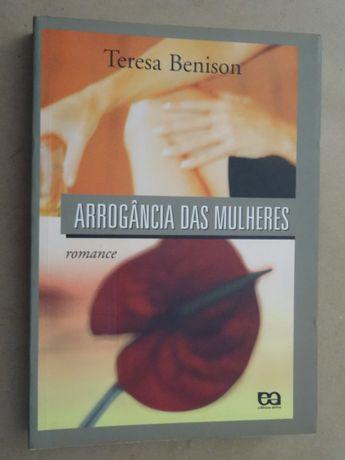 Arrogância das Mulheres de Teresa Benison