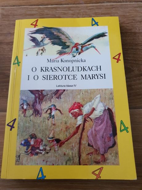 Książka Maria Konopnicka O krasnoludkach i sierotce Marysi !!!