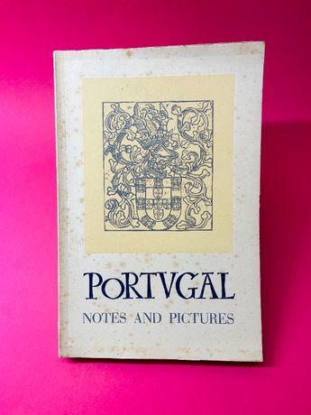 Portugal, Notes and Pictures - Autores Vários