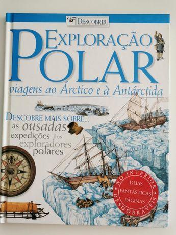 Exploração Polar: Todas as aventuras e expedições (NOVO)