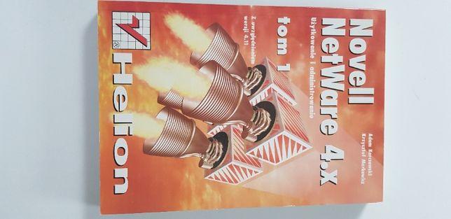 Novell NetWare 4.x Użytkowanie i administrowanie Tom 1