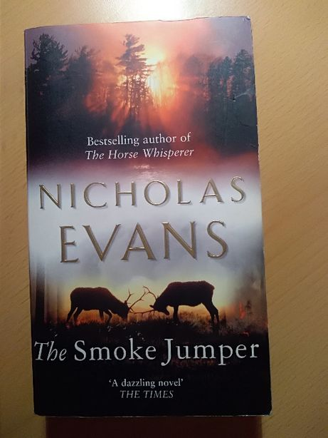 """The Smoke Jumper"" Nicholas Evans"