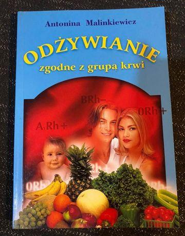 Odżywianie zgodne z grupą krwi - Antonina Malinkiewicz