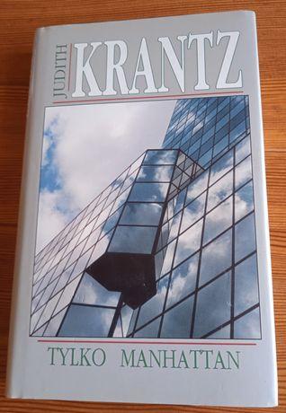 Książka Judith Krantz - Tylko Manhattan + 2 inne książki