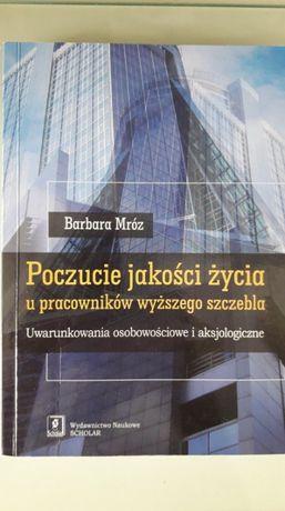 Poczucie jakości życia u pracowników wyższego szczebla- Barbara Mróz