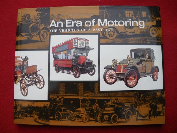 """livro """"An Era of motoring-The vehicles of a past age"""""""