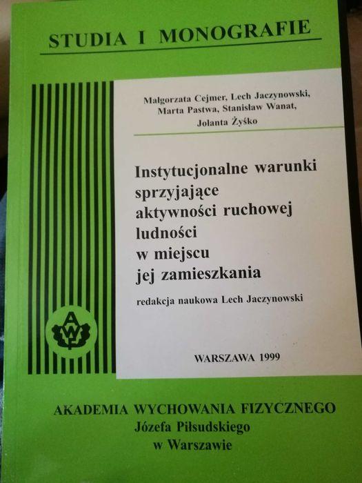 Instytucjonalne warunki sprzyjające aktywności ruchowej ludności w... Warszawa - image 1