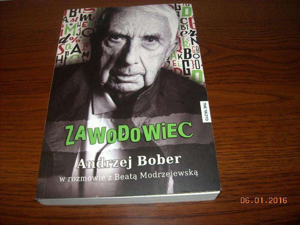 Andrzej Bober - Zawodowiec w rozmowie z Beatą Modrzejewską