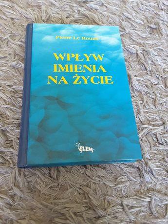 Książka - Wpływ imienia na życie