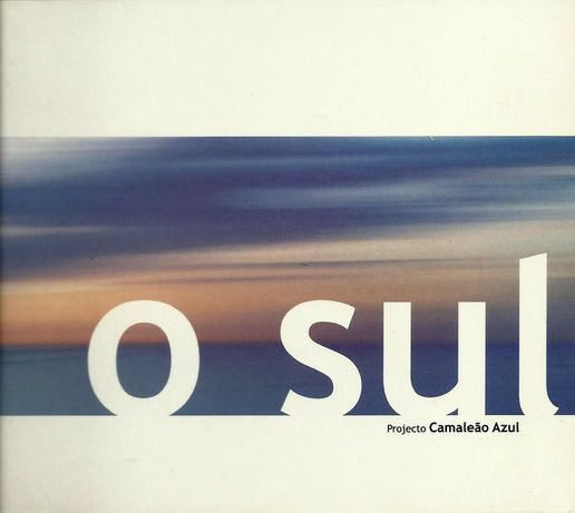 "CD Projecto Camaleão Azul, ""O sul"" (2003)"