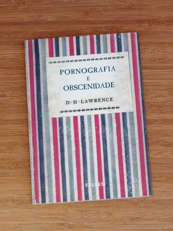D. H. Lawrence - Pornografia e Obscenidade