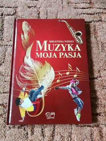 """""""Muzyka moja pasja"""" Biblioteka Wiedzy - encyklopedia tematyczna"""