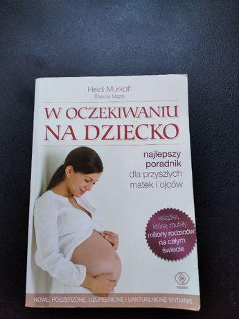 """Książka poradnik """" W oczekiwaniu na dziecko"""""""