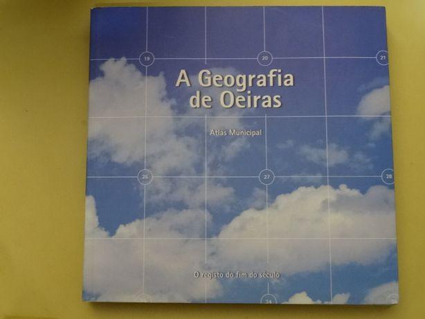 A Geografia de Oeiras - Atlas Municipal
