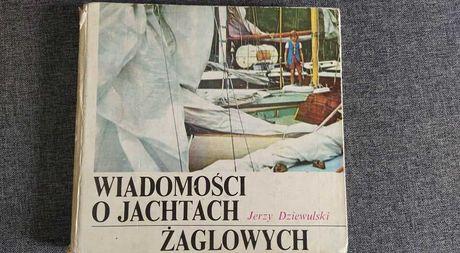 Wiadomości o jachtach żaglowych  Jerzy Dziewulski