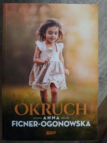 Książka Okruch Anny Ficner Ogonowskiej