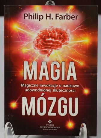 Magia Mózgu Philip H. Farber