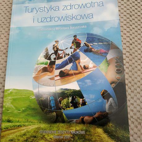 Turystyka zdrowotna i uzdrowiskowa