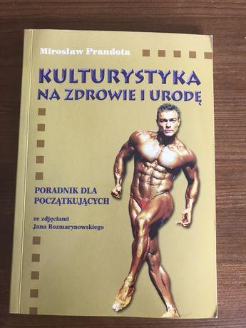 Kulturystyka ma zdrowie i urodę książka Mirosław Prandot