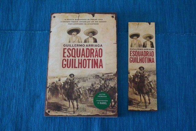 Guillermo Arriaga - Esquadrão Guilhotina