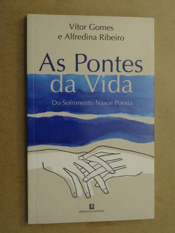 As Pontes da Vida de Vitor Gomes