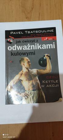 Jak ćwiczyć z odważnikami kulowymi.Pavel Tsatsouline